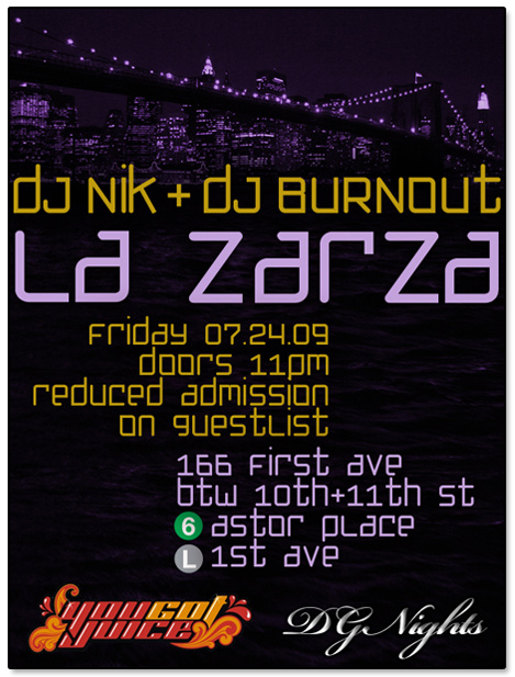You Got Juice DJ Nik at La Zarza