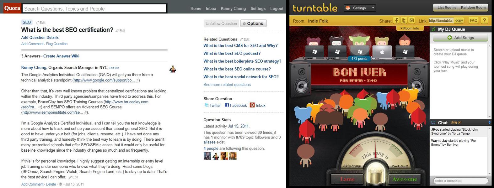 Quora vs. Turntable.fm